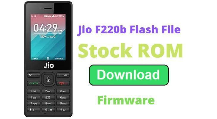 Jio F220B Flash File
